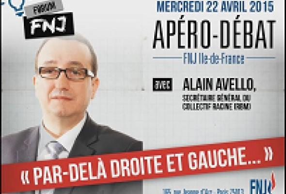 «Par-delà droite et gauche» – apéro-débat avec Alain Avello – Paris, 22 avril 2015